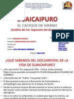 GUAICAIPURO CACIQUE DE HIERRO