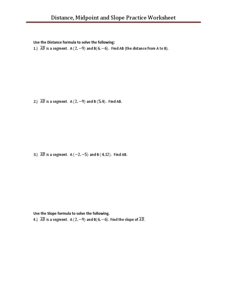 Distance Midpoint Slope Practice
