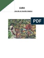 Cuba Relatos de Un Mundo Magico