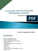 Maniks Regulating Valve for Industrial Refrigeration Systems