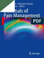 282-Essentials of Pain Management-Nalini Vadivelu Richard D. Urman Roberta L. Hines-0387875786-Sp.pdf