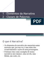 Aula 02 - A Narrativa Aula 03 Classes de Palavras