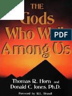 The Gods Who Walk Among Us Tom Horn
