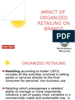 Impact of Organized Retailing on Brands