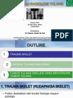 Gambaran Radiologi Tulang (Fraktur, Infeksi dan Tumor) dr. Pherena Amalia, Sp.Rad