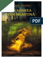 Karen Dionne - Evadarea Din Mlastina (v.1.0)