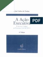 Acção Executiva - À Luz do Código Processo Civil 2013 (Fev 2014) - J L Freitas.pdf