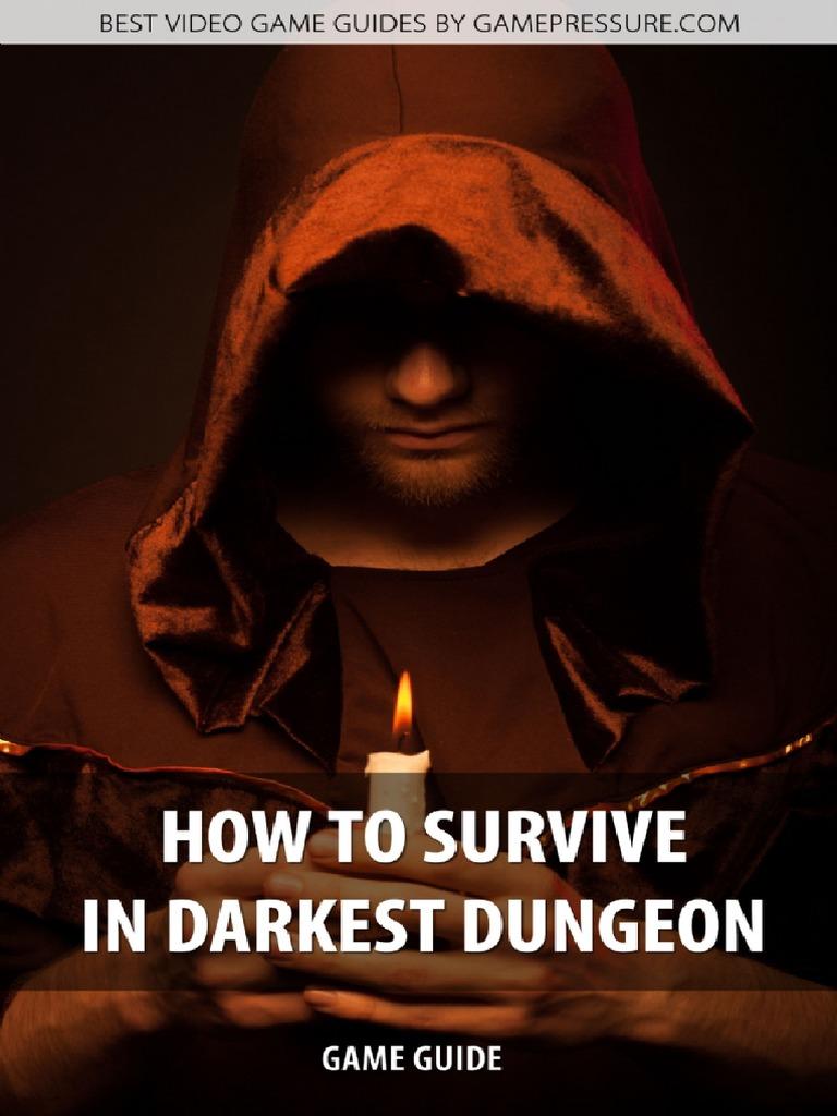 Darkestdungeongameguidegamepressurecom Copyright Stress