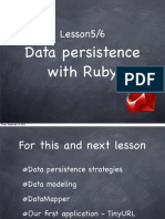 Ruby Course - Lesson 5 and 6 - Data Persistence with Ruby