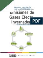 Estrategias de Mitigación y Métodos Para La Estimación de Las Emisiones de Gases Efecto Invernadero. en El Sector Transporte.
