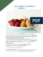 ¿Carbohidratos Simples o Carbohidratos Complejos