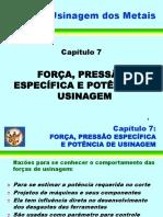 07 - Força, Pressão Específica e Potência de Usinagem