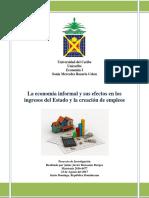 La Economia Informal y Sus Efectos en Los Ingresos Del Estado y La Creacion de Empleos