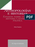 Roseberry William - Antropologias E Historias.pdf