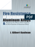 Kaufman, John Gilbert-Fire Resistance of Aluminum and Aluminum Alloys and Measuring the Effects of Fire Exposure on the Properties of Aluminum Alloys-ASM International (2016)