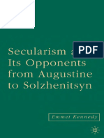 Emmet Kennedy Secularism and Its Opponents From Augustine to Solzhenitsyn 2006