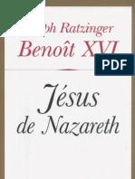 Joseph Ratzinger, Jésus de Nazareth
