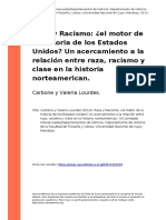 Carbone y Valeria Lourdes (2013). Raza y Racismo El Motor de La Historia de Los Estados Unidoso Un Acercamiento a La Relacion Entre Raza, (..)