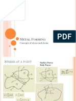Metal Forming - Stress and Strain