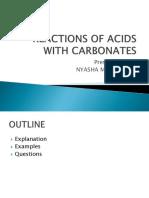 Reactions of Acids With Carbonates Nyasha Chipepera