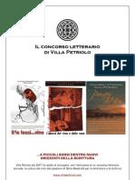 Il Concorso Letterario di Villa Petriolo - dal 2007 al 2010
