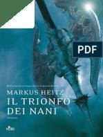 Il Trionfo Dei Nani Italian Ed Markus Heitz