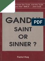 Gandhi, Saint Or Sinner
