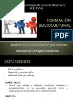 Unidad III Administracion Por Valores Fsciv