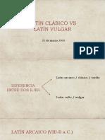 Latín+clásico+vs+latín+vulgar