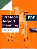 Strategic Airport Planning-Robert E. Caves G.D. Gosling-0080427642-Elsevier,Pergamon -1999-468