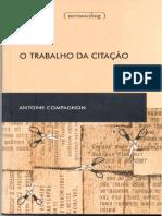 COMPAGNON Antoine - O trabalho da citação.pdf