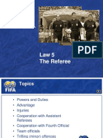 05. Law 5 the Referee