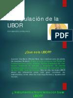 Manipulación de La LIBOR