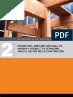 Estudio Del Mercado Nacional de Madera y Productos de Madera Para El Sector Construccion