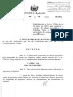 DECRETO N° 33.024  - 11-06-2012 - REGULAMENTA A LEI Nº 9.708 - Bonus por apreensão de armas