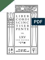 Liber Cordis Cincti Serpente vel LXV, sub figurâ אדני by Aleister Crowley