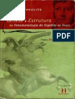 327574399 Genese e Estrutura Da Fenomenologia Do Espirito Jean Hypolitte I