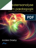 Anders Draeby - Eksistensanalyse som pædagogik. Læring, livslang aflæring og dannelse i eksistentiel terapi og supervision