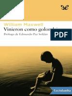 Vinieron Como Golondrinas - William Maxwell