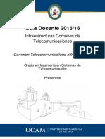 Guia Docente Infraestructuras Comunes de Telecomunicaciones 2015-2016 Presencialdd