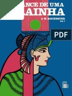 Romance de Uma Rainha - J. W. Rochester (volume 1).pdf