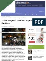 2015-08-27 EL Dia en q El Conflicto Mapuche Llego a Santiago