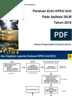 Panduan Entri KPKU Unit Di SILM Tahun 2016