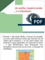 A Alta Idade Mdia Imprio Rabe e o Islamismo