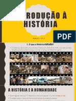 Aula1_Introdução a História