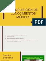 La Adquisición de Conocimientos Médicos
