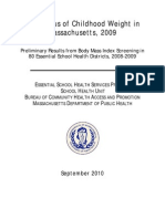 The Status of Childhood Weight in Mass. 2009