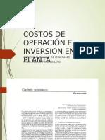 Costos Operacion e Inversion de Una Planta