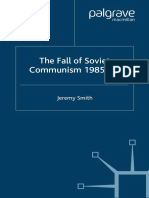 Jeremy Smith-The Fall of Soviet Communism, 1986-1991 (Studies in European History) (2005)