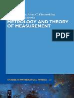 (de Gruyer Studies in Mathematical Physics) Anna G. Chunovkina, Leonid a. Mironovsky, Valery a. Slaev-Metrology and Theory of Measurement-De Gruyter (2013)